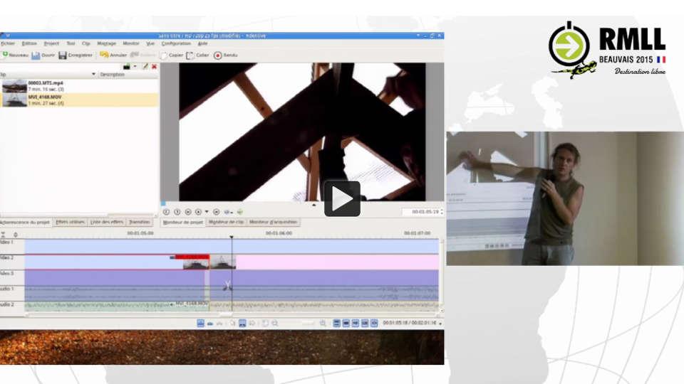 Conférence RMLL - montage vidéo avec KDenlive